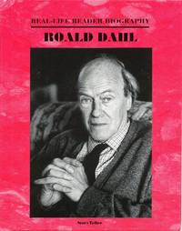 Roald Dahl A Real Life Reader Biography