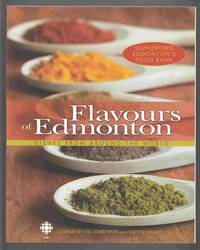 Flavours of Edmonton Dishes from around the World