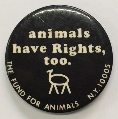 New York: The Fund for Animals, n.d.. 2.25 inch diameter pin, light handling. The Funs was founded i...