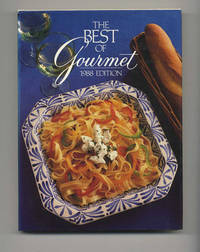The Best Of Gourmet, 1988 Edition: All Of The Beautifully Illustrated  Menus From 1987, Plus Over 500 Selected Recipes  - 1st Edition/1st Printing