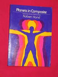 Planets in Composite: Analyzing Human Relationships (The Planet Series)