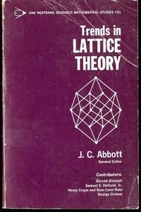 Trends in Lattice Theory (Mathematics Studies)