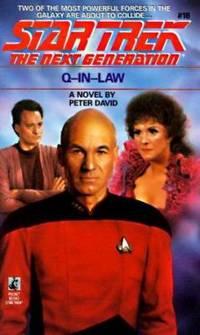 Q-In-Law (Star Trek The Next Generation, No 18)