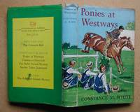Ponies at Westways. by  Constance M White - Hardcover - Reprint. - 1959 - from N. G. Lawrie Books. (SKU: 46901)