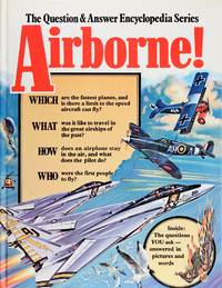image of Airborne! (The Question & Answer Encyclopedia Series)
