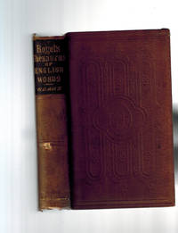 Thesaurus of English Words and Phrases; So Classified and Arranged as to Facilitate the Expression of Ideas and Assist in Literary Composition by  Peter Mark Roget - Hardcover - New American Edition - 1870 - from Dale Steffey Books (SKU: 005213)