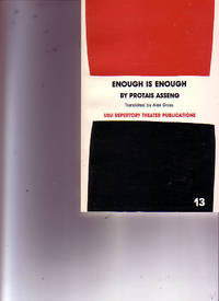 Enough is Enough - A Comedy in One Act