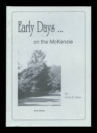 Early Days on the McKenzie: A Genealogy-History Of The English Beltofts, The American Belknaps,...