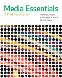 Media Essentials : A Brief Introduction