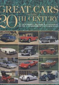 Great Cars of the 20th Century by  Richard M  Arch; etc.; Langworth - 1st  Thus - 1992 - from Dereks Transport Books and Biblio.co.uk