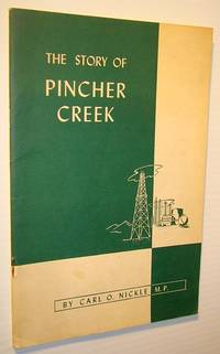 The Story of Pincher Creek