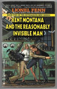 Kent Montana and the Reasonably Invisible Man by  Lionel Fenn - Paperback - 1st Edition  - 1991 - from Dark Hollow Books ® (SKU: 003482)
