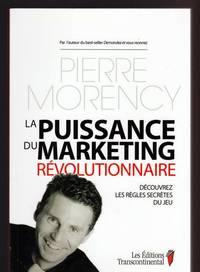 La Puissance du Marketing Révolutionnaire