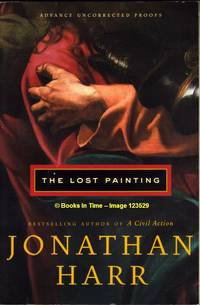 The Lost Painting : Advance Uncorrected Proofs