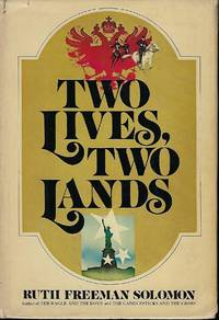 TWO LIVES, TWO LANDS