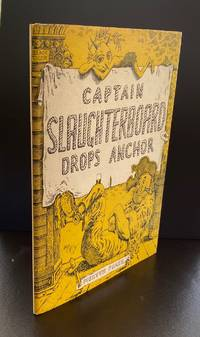 Captain Slaughterboard Drops Anchor : Signed And Doodled By The Author