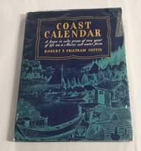 Coast Calendar First Edition SIGNED with an Original Drawing A Saga in  Salty Prose of One Year of Life on a Maine Salt Water Farm