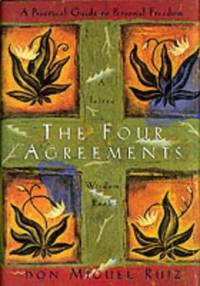 image of The Four Agreements: Practical Guide to Personal Freedom (Toltec Wisdom Book)
