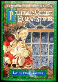 image of Politically Correct Holiday Stories: for an Enlightened Yuletide Season