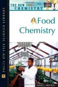 Food Chemistry (Facts on File Science Dictionary) by PH D David E Newton - 2007-05-01 - from Books Express and Biblio.com