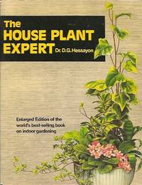 The House Plant Expert by  D. G Hessayon - Paperback - 1981 - from Storbeck's (SKU: 603268)