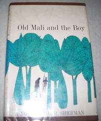 Old Mali and the Boy: A Novel