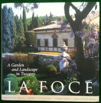 La Foce A Garden and Landscape in Tuscany