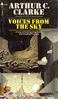 Voices from the Sky by Arthur C. Clarke - Paperback - 1971 - from C.A. Hood & Associates and Biblio.co.uk