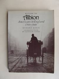 image of Return to Albion  -  Americans in England 1760-1940