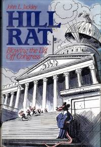Hill Rat; Blowing the Lid Off Congress