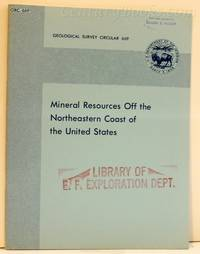 Mineral Resources Off the Northeastern Coast of the United States: Geological Survey Circular 669