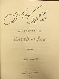 A Teaspoon of Earth and Sea: A Novel (SIGNED, DATED, NYC)