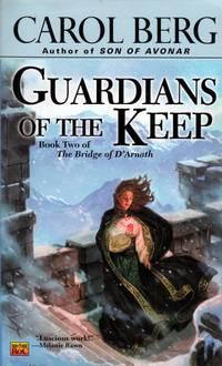 Guardians Of The Keep (The Bridge of D'Arnath #2)