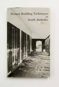 Pioneer Building Techniques in South Australia