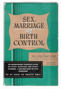 The New Sex, Marriage & Birth Control A Guide-Book to Sex Health and a  Satisfactory Sex Life in Marriage