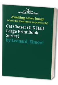 image of Cat Chaser (G K Hall Large Print Book Series)