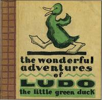 WONDERFUL ADVENTURES OF LUDO THE LITTLE GREEN DUCK