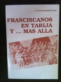 Franciscanos en Tarija y ... mas alla