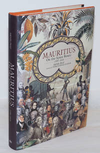 image of Mauritius: On the Spice Route, 1598-1810