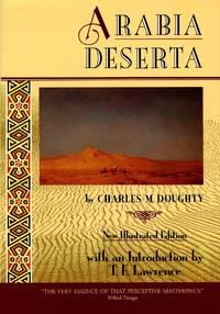 Arabia Deserta: New Illustrated Edition