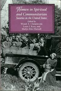 Women in Spiritual and Communitarian Societies in the United States (Utopianism and Communitarianism)