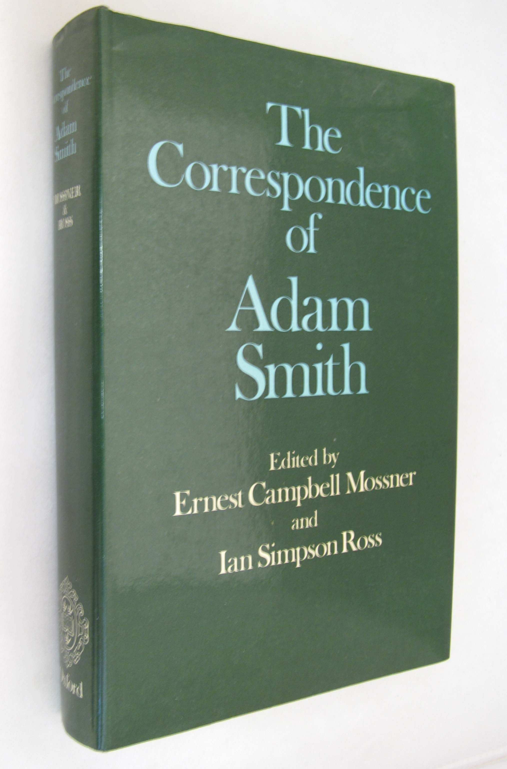 The correspondence of adam smith by smith adam mossner for Ian adam smith
