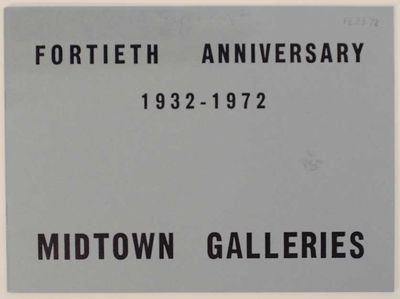 New York: Midtown Galleries, 1972. First edition. Softcover. Exhibition catalog for a group show tha...