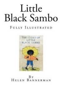 image of Little Black Sambo: Fully Illustrated
