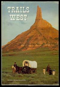 Trails West by Special Publications Division - First Edition - 1979 - from Bookmarc's and Biblio.com