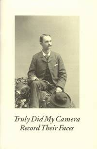 image of Truly Did My Camera Record Their Faces; Spoon River Anthology and Nineteenth-Century Photographs from the Collection of John P. Schaefer