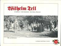 Wilhelm Tell In American's Little Switzerland, New Glarus, Wisconsin by  Phillip B  and Zarrilli - Paperback - 1st Edition? - 1987 - from Chris Hartmann, Bookseller and Biblio.co.uk