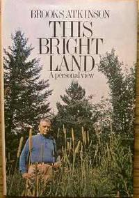 This Bright Land by Atkinson, Brooks by Atkinson, Brooks