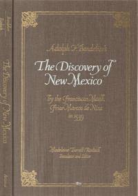 Adolph F. Bandelier's-- the Discovery of New Mexico by the Franciscan Monk  Friar Marcos De Niza in 1539