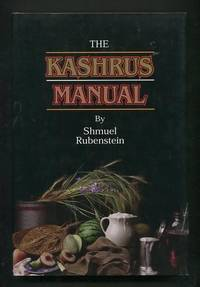 The Kashrus Manual: A Compendium of Laws and Customs
